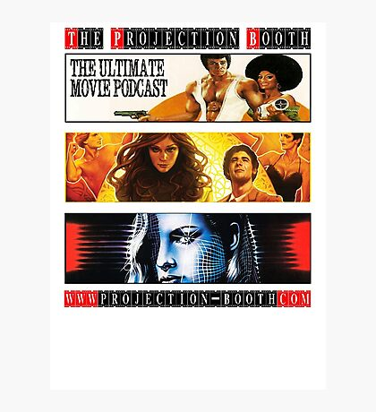 The Projection Booth Podcast Photographic Print