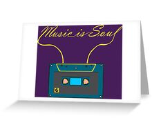 Music is soul Greeting Card
