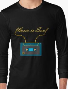Music is soul Long Sleeve T-Shirt
