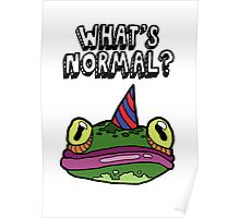 'What's Normal?' Ft. Froggy Poster