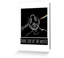 PINK FLOYD COVER : DARK SIDE OF THE MUSIC Greeting Card