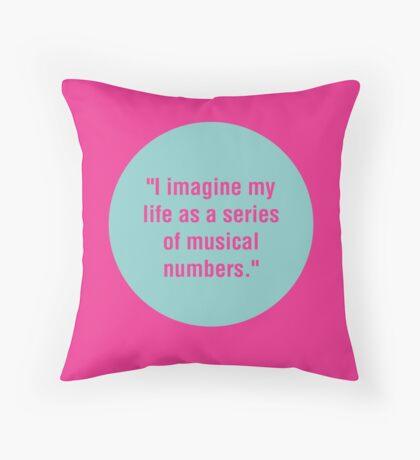 Life Is a Musical  Throw Pillow