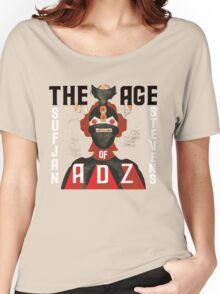 The Age of Adz Women's Relaxed Fit T-Shirt