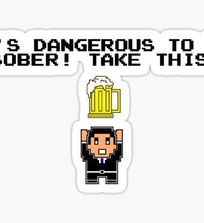 Dangerously Sober Sticker