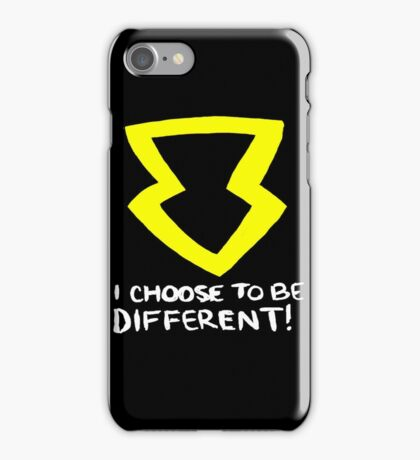 I Choose to be Different! iPhone Case/Skin
