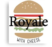 Royale with Cheese - Pulp Fiction Canvas Print
