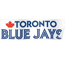 Toronto Blue Jays Wordmark with Canada maple leaf Poster