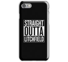 Straight Outta Litchfield iPhone Case/Skin