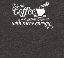 Drink coffee Unisex T-Shirt