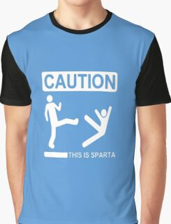 Caution This is sparta Graphic T-Shirt