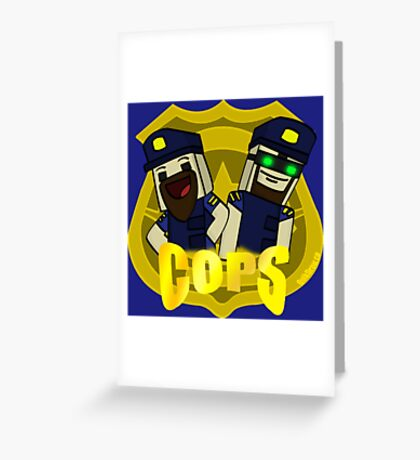 Unturned -  (Cops) - by Quikdraw Greeting Card