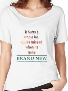 Brand New Lyrics Women's Relaxed Fit T-Shirt