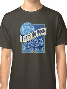 Thats no moon Classic T-Shirt