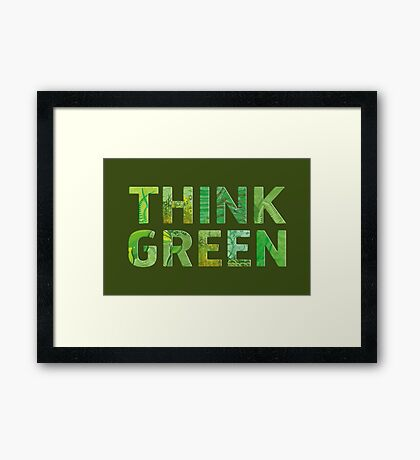 Think Green Awareness - Happy quote Framed Print