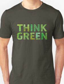 Think Green Awareness - Happy quote Unisex T-Shirt