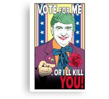 Donald doesn't like you! (Gotham Version) Canvas Print