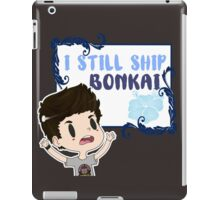 I still ship Bonkai iPad Case/Skin