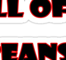 Full of Beans! Kids T-Shirt Baby Jumpsuit Sticker