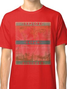 Explore. Dream. Discover. Inspiration for the keen traveler. Classic T-Shirt