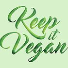 Keep it Vegan 01 - Happy quote by Silvia Neto