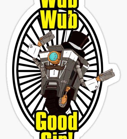 Wub, Wub, Good Sir! Sticker