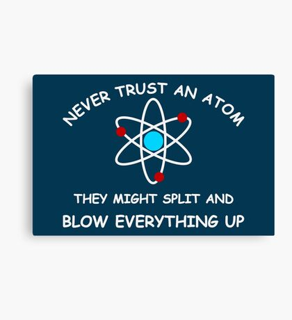 Blow Everything Up Canvas Print