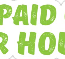 We paid off our House! Sticker