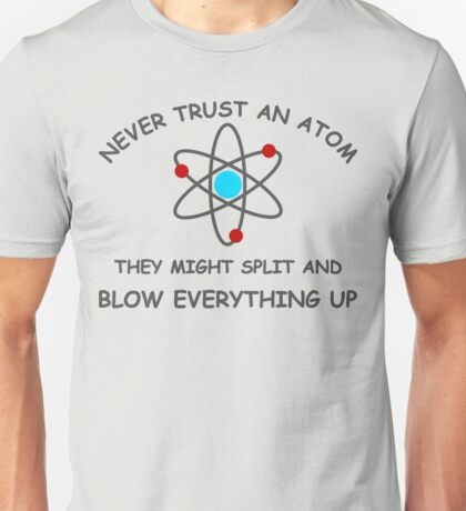 Blow Everything Up Unisex T-Shirt