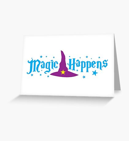 Magic Happens with witches hat Greeting Card