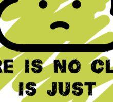 Cloud truth Sticker