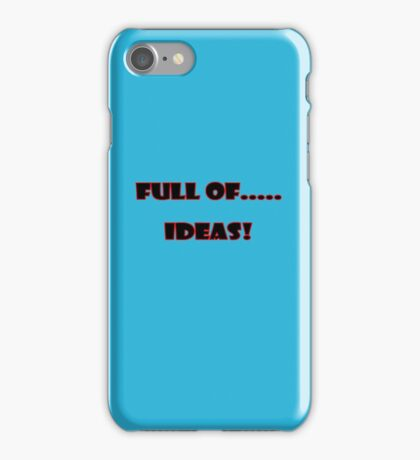 Full of ..... Ideas T-Shirt Sticker iPhone Case/Skin