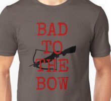 Bad to the Bow Unisex T-Shirt