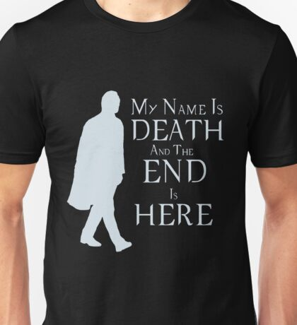 My Name Is Death Unisex T-Shirt