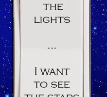 I Want to See the Stars Sticker