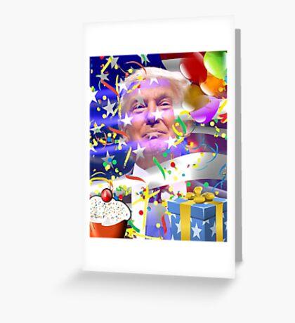 """Donald """"Birthday"""" Trump Card Greeting Card"""