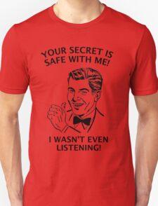 Your Secret is Safe T-Shirt
