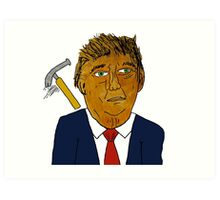 Donald Trump Hammer Art Print