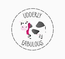 Udderly Fabulous - Punny Farm Unisex T-Shirt