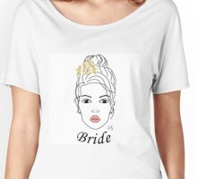Bride To Be Women's Relaxed Fit T-Shirt