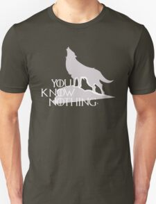 You Know Nothing - GOT T-Shirt