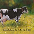 Mother's Day Card with Cow, Humor, To My Moo-ma by Joyce Geleynse