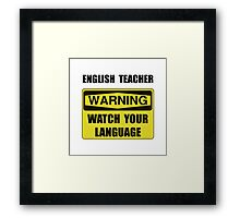 English Teacher Framed Print