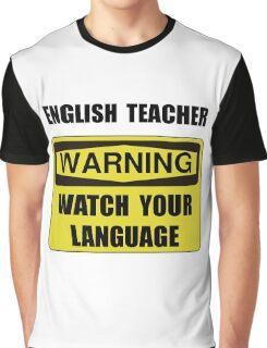 English Teacher Graphic T-Shirt