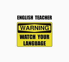 English Teacher Unisex T-Shirt