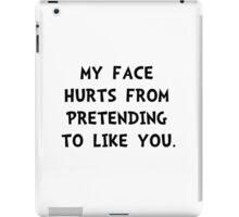 Face Hurts iPad Case/Skin