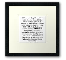 25 Ways To Say I Love You Framed Print