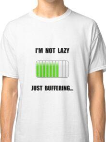 Lazy Buffering Classic T-Shirt