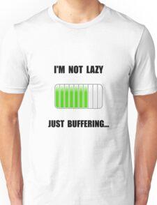 Lazy Buffering Unisex T-Shirt