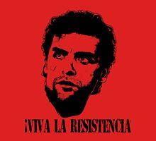Viva la resistencia! Unisex T-Shirt