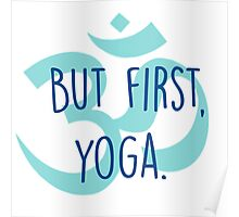 But first, yoga Poster